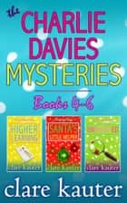 The Charlie Davies Mysteries Books 4-6 ebook by