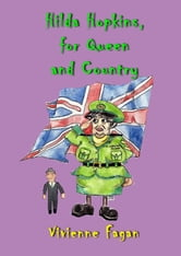 Hilda Hopkins, For Queen And Country #5 ebook by Vivienne Fagan