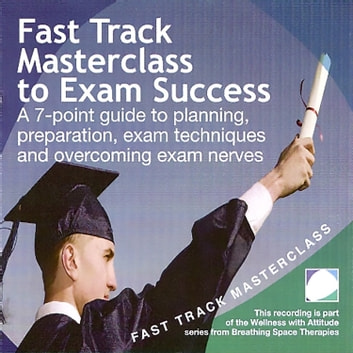 Fast track masterclass to exam success audiobook by Annie Lawler