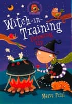 Brewing Up (Witch-in-Training, Book 4) ebook by Maeve Friel,Nathan Reed