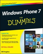 Windows Phone 7 For Dummies ebook by Bill Hughes
