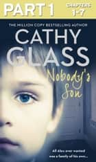 Nobody's Son: Part 1 of 3: All Alex ever wanted was a family of his own ebook by Cathy Glass