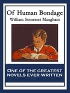Of Human Bondage ebook by William Somerset Maugham