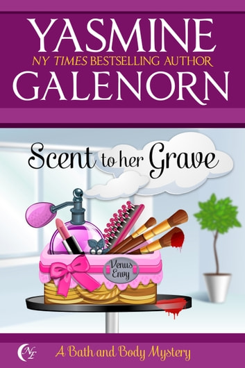 Scent to Her Grave ebook by Yasmine Galenorn