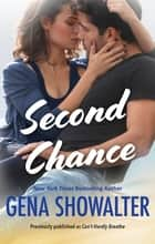Second Chance ebook by GENA SHOWALTER