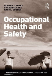 Occupational Health and Safety ebook by Sharon Clarke,Ronald J. Burke