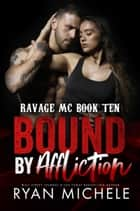 Bound by Affliction ebook by