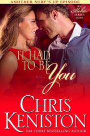 It Had to be You ebook by Chris Keniston