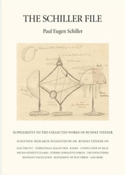 The Schiller File ebook by Paul-Eugen Schiller, Henry Goulden