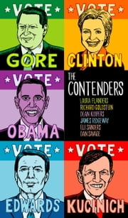 The Contenders ebook by Laura Flanders,Richard Goldstein,Dean Kuipers,James Ridgeway,Eli Sanders
