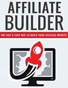 Affiliate Rocket - YOUR GUIDE TO AFFILIATE MARKETING SUCCESS ebook by David Jones