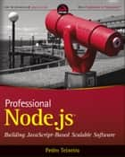 Professional Node.js ebook by Pedro Teixeira