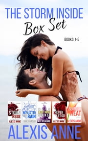 The Storm Inside Box Set - Books 1-5 ebook by Alexis Anne