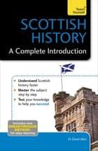 Scottish History: A Complete Introduction: Teach Yourself ebook by Dr David Allan