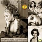 Elizabeth Taylor: An Icon Remembered, Vol. 2 audiobook by Geoffrey Giuliano