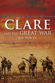 Clare and the Great War ebook by Joe Power