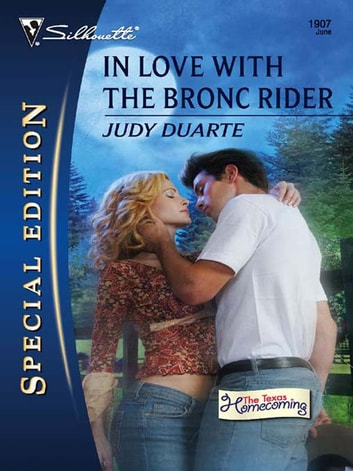 In Love with the Bronc Rider ebook by Judy Duarte