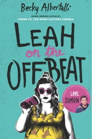 Leah on the Offbeat ebook by Becky Albertalli