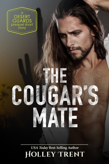 The Cougar's Mate ebook by Holley Trent