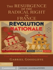 The Resurgence of the Radical Right in France - From Boulangisme to the Front National ebook by Gabriel Goodliffe