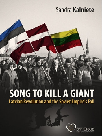 Song To Kill A Giant ebook by Sandra Kalniete