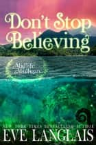 Don't Stop Believing - Paranormal Women's Fiction ebook by