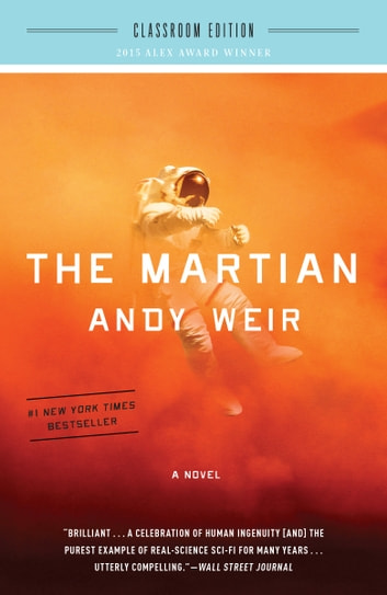 The Martian: Classroom Edition - A Novel ebook by Andy Weir