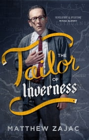The Tailor of Inverness ebook by Matthew Zajac
