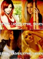 Lethal Ladies Collected Edition 4 - A sexy photo book - Volumes 13-16 ebook by Emma Gallant