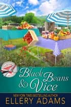 Black Beans & Vice ebook by Ellery Adams