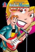 Archie Marries Betty #29 ebook by Ruiz, Fernando; Amash, Jim; Smith,...