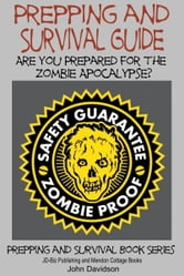 Prepping and Survival Guide: Are You Prepared for the Zombie Apocalypse? ebook by Mendon Cottage Books