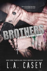 Brothers - Slater Brothers, #6 ebook by L.A. Casey