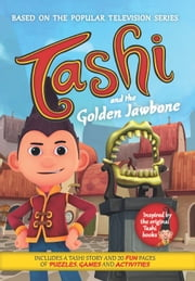 Tashi and the Golden Jawbone ebook by Anna Fienberg,Barbara Fienberg
