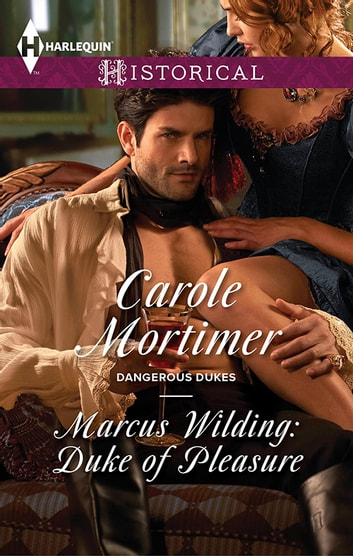 Marcus Wilding - Duke Of Pleasure ebook by Carole Mortimer