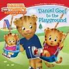 Daniel Goes to the Playground - with audio recording ebook by