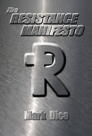 The Resistance Manifesto ebook by Mark Dice