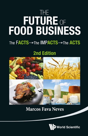 The Future Of Food Business Ebook By Marcos Fava Neves border=