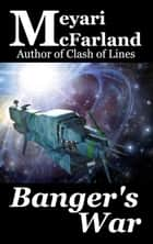 Banger's War ebook by Meyari McFarland