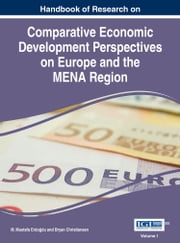 Handbook of Research on Comparative Economic Development Perspectives on Europe and the MENA Region ebook by M. Mustafa Erdoğdu,Bryan Christiansen