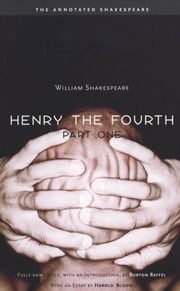 Henry the Fourth, Part One ebook by William Shakespeare,Professor Burton Raffel,Harold Bloom
