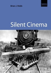 Silent Cinema ebook by Kobo.Web.Store.Products.Fields.ContributorFieldViewModel