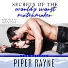Secrets of the World's Worst Matchmaker audiobook by