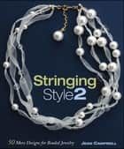Stringing Style 2 ebook by Jean Campbell