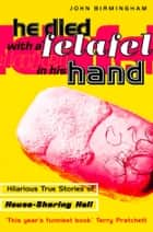 He Died With a Felafel in His Hand ebook by