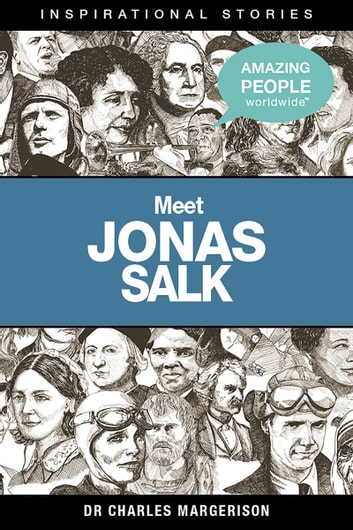Meet Jonas Salk ebook by Charles Margerison