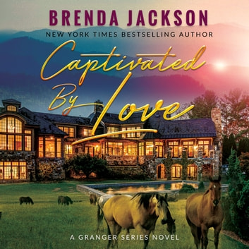 Captivated by Love audiobook by Brenda Jackson