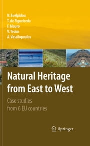 Natural Heritage from East to West - Case studies from 6 EU countries ebook by