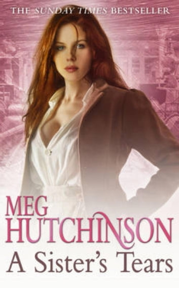 A Sister's Tears ebook by Meg Hutchinson