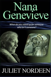Nana Genevieve ebook by Juliet Nordeen